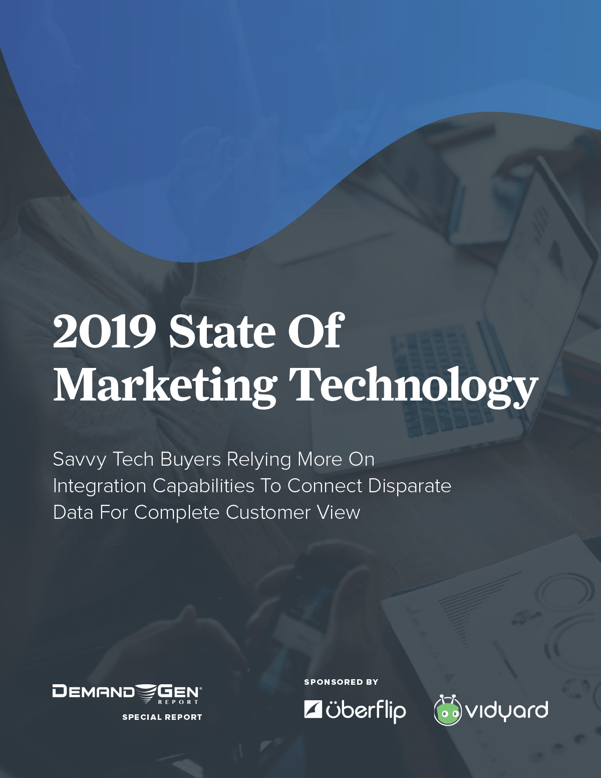 2019 State of Marketing Technology Report
