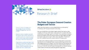 The Pulse: European Demand Creation Budgets and Tactics