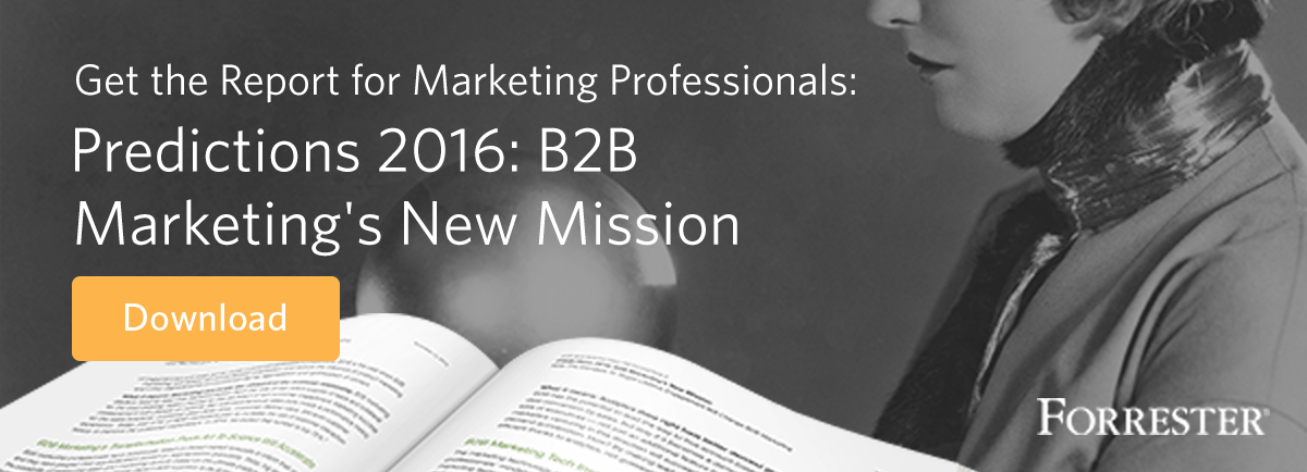 forrester b2b marketing predictions 2016