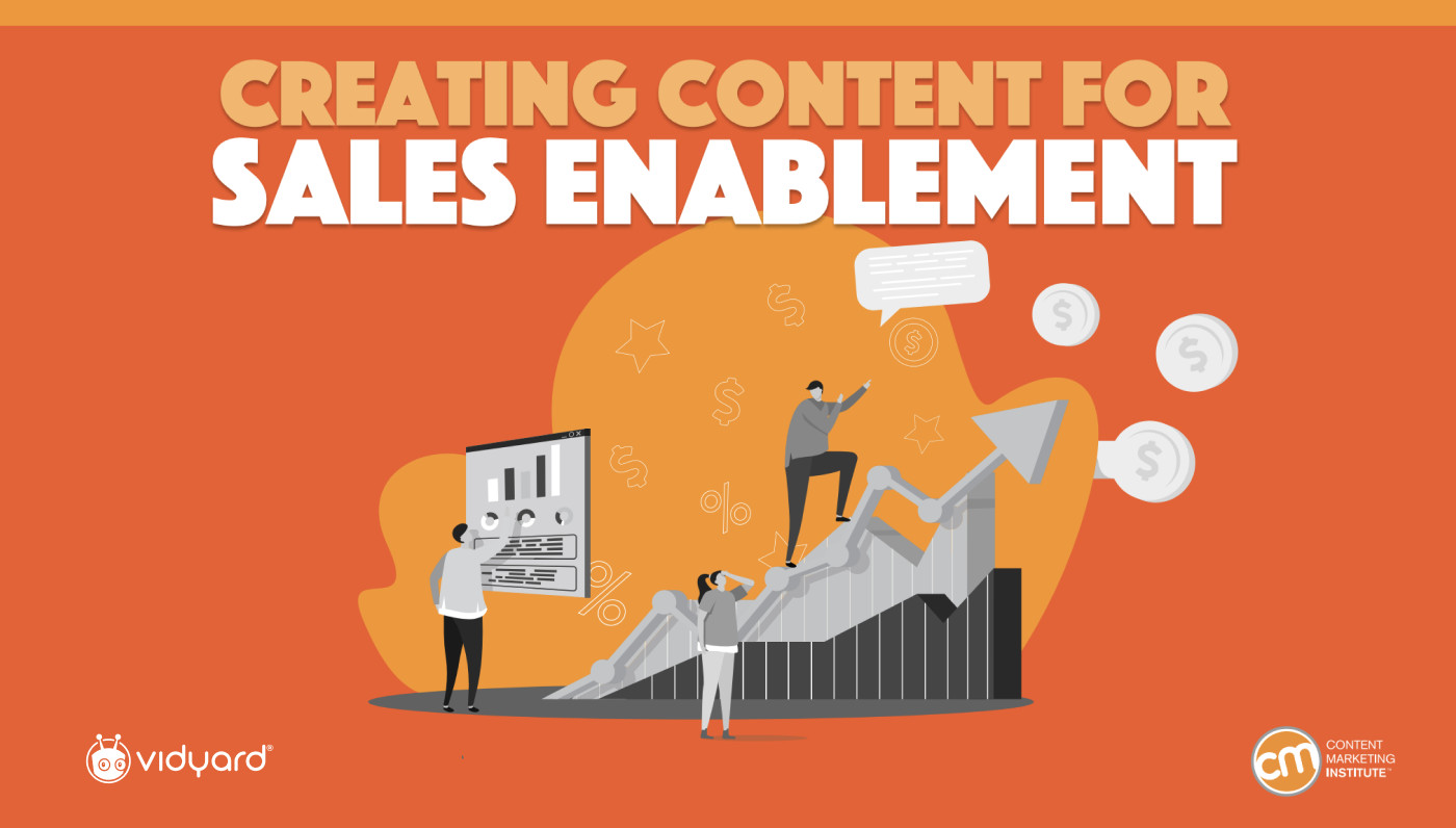 Creating Content for Sales Enablement: Content Marketing Institute Report