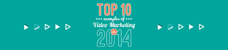 best video marketing 2014