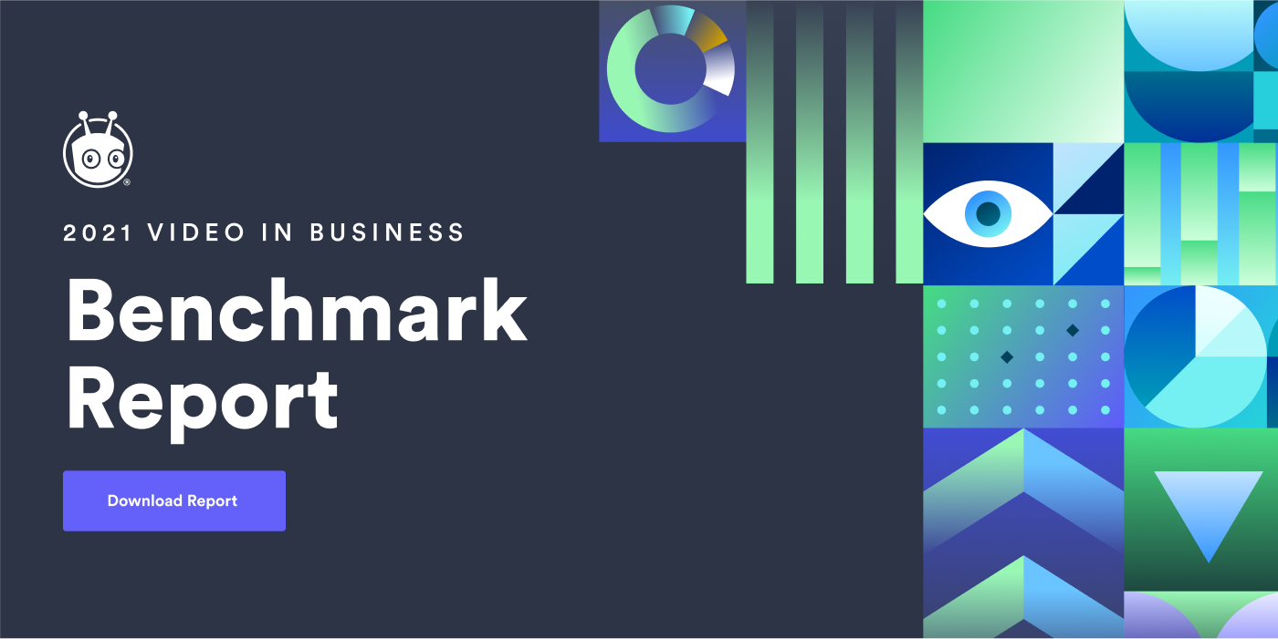 2021 Video in Business Benchmark Report Reveals Video Creation More than Doubled as Salespeople and Marketers Go Digital-First