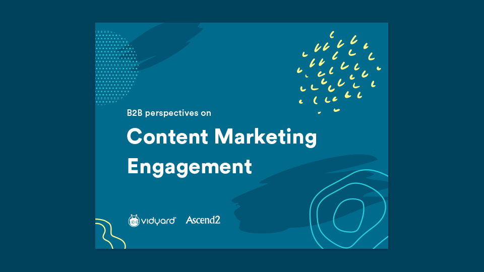 B2B Perspectives on Content Marketing Engagement