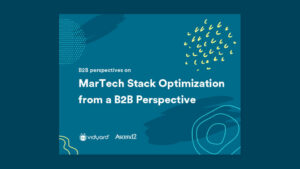 Cover for the Vidyard and Ascend2 Report MarTech Stack Optimization from a B2B Perspective