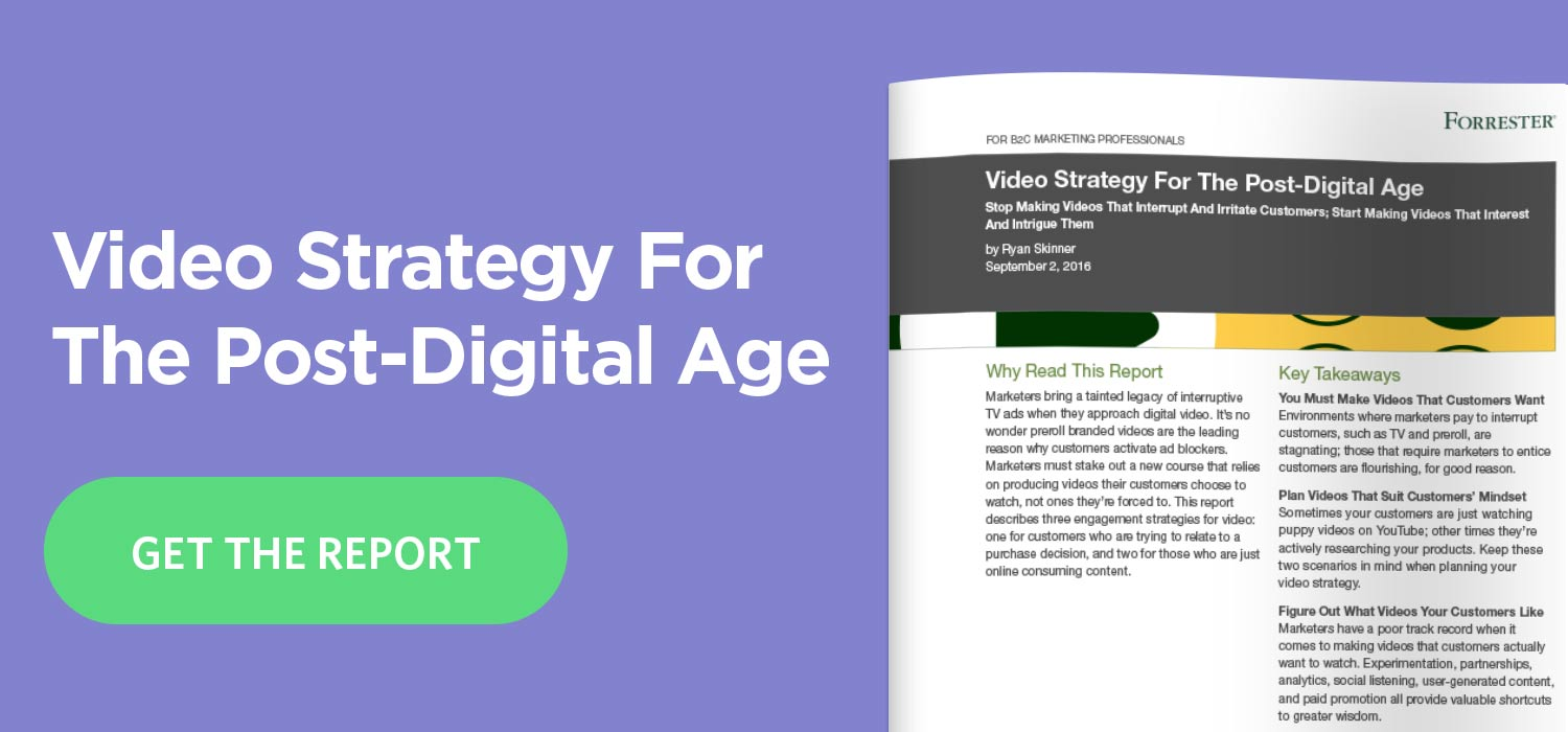 Video Strategy for the Post-Digital Age - Blog CTA