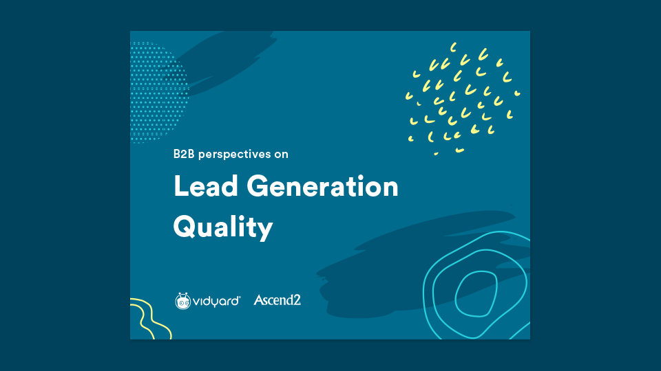 Ascend2 Report: B2B Perspectives on Lead Generation Quality
