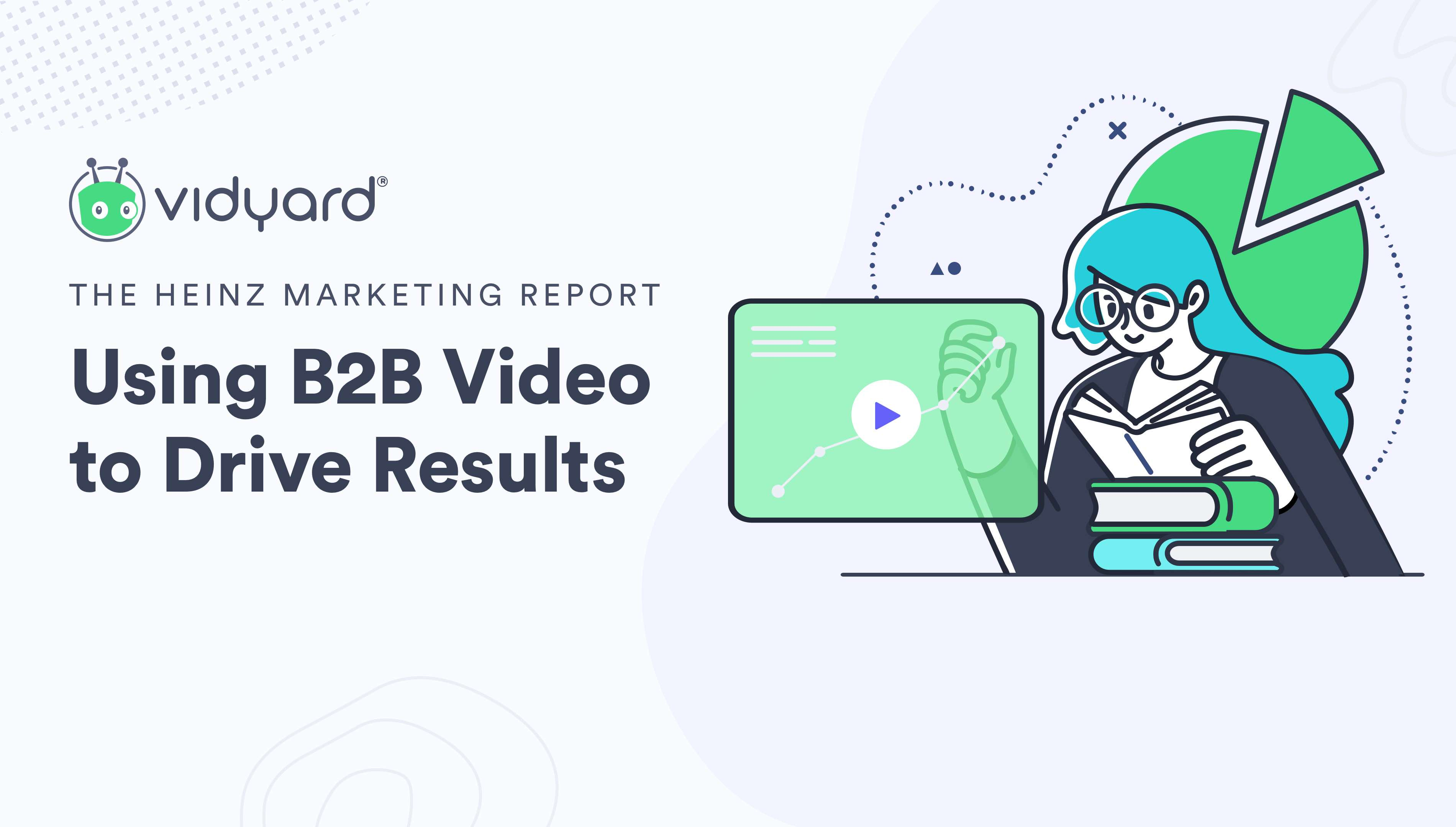 Sales and Marketing Leaders Increase Video Investments Even Though 80% Not Confident in Measuring its Performance