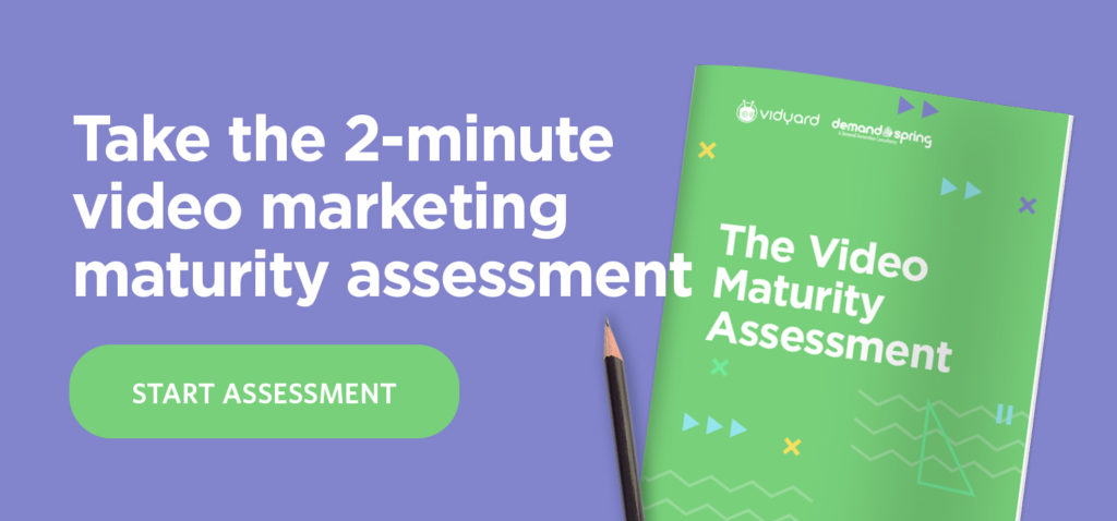 take the video maturity assessment