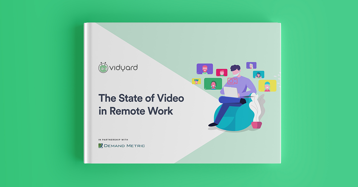The State of Video in Remote Work: Demand Metric Report