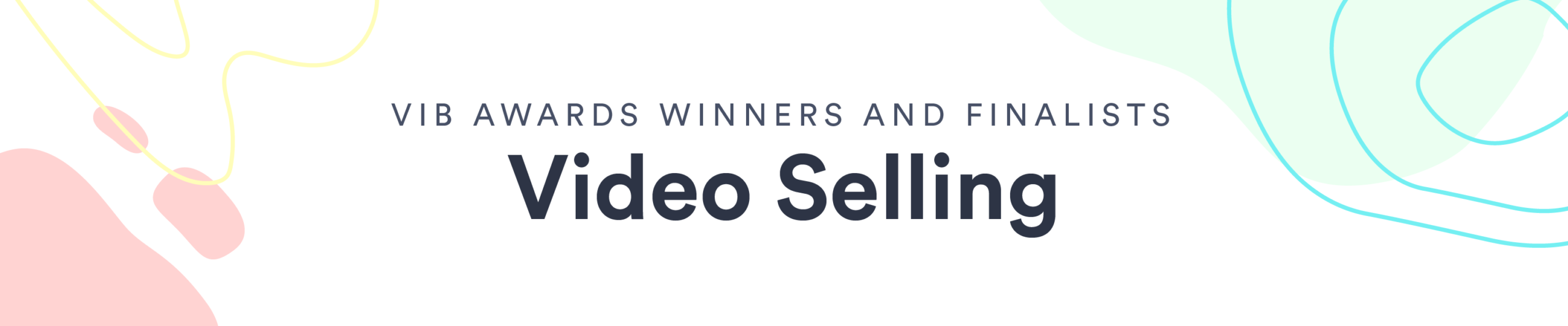 Video in Business Awards: Video in Sales Winners and Finalists
