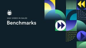 2021 Video In Sales Benchmarks: Infographic