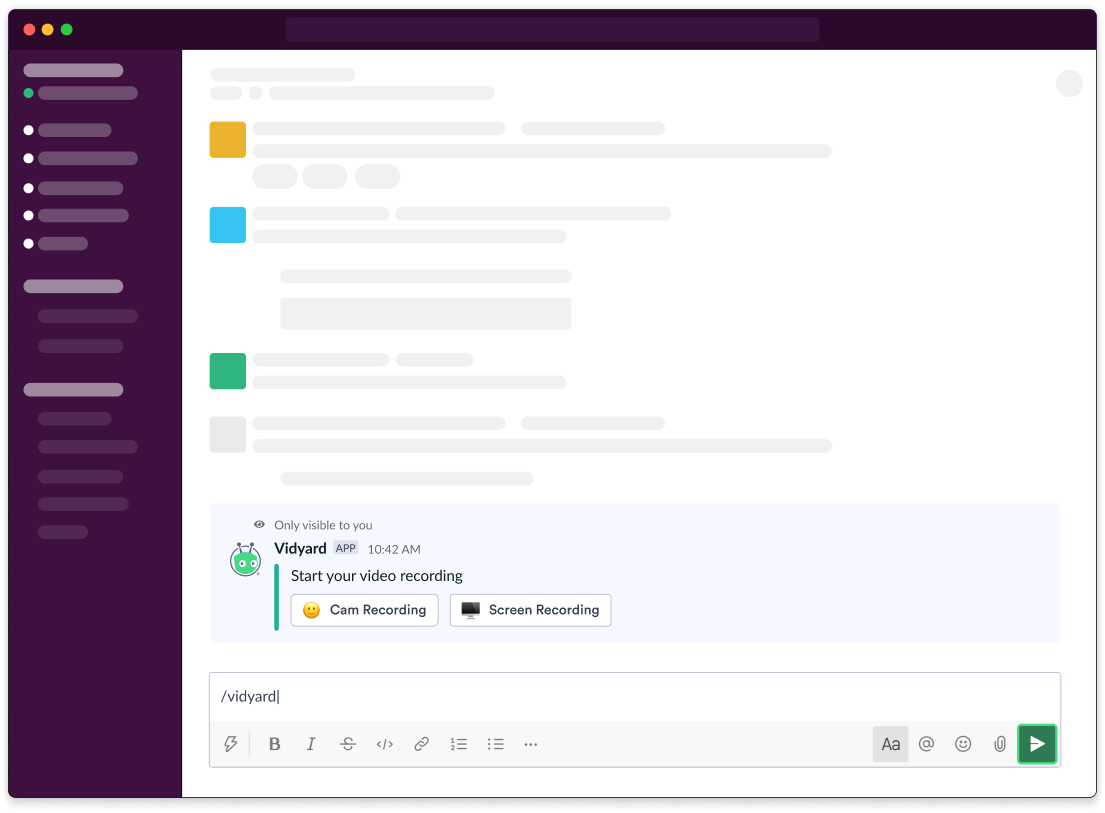 Leverage video on other enterprise platforms such as Vidyard's Slack integration