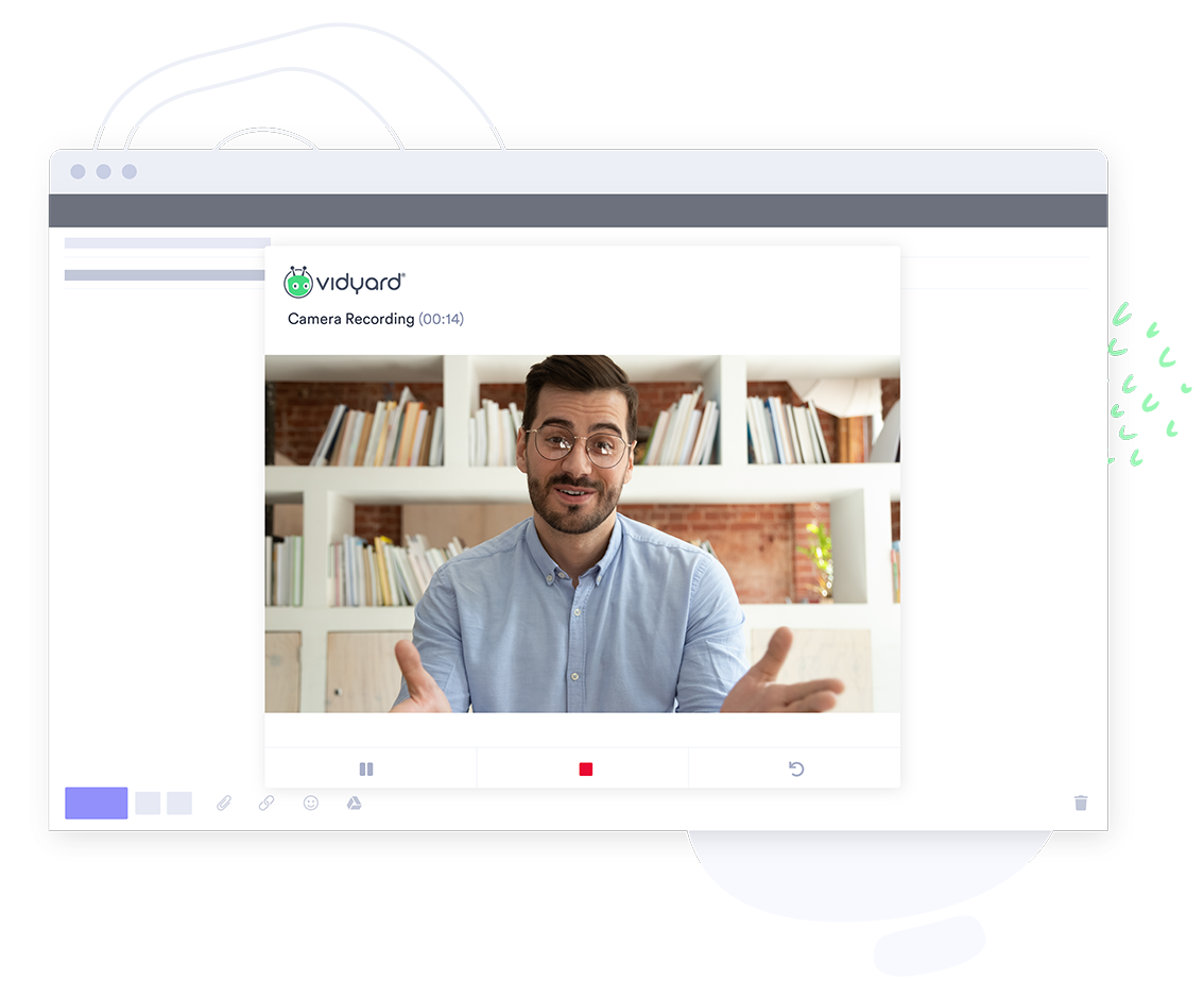 Easily record a video with Vidyard video for startups.